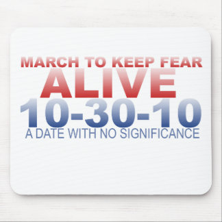 MARCH TO KEEP FEAR ALIVE MOUSEPADS