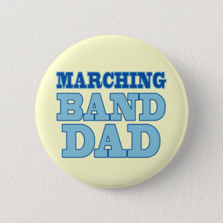 Marching Band Dad Button