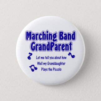 Marching Band Grandparent/ Piccolo 2 Inch Round Button