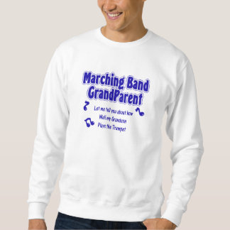 Marching Band Grandparent Sweatshirt