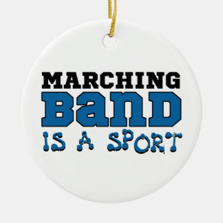 Marching Band is a Sport Ceramic Ornament