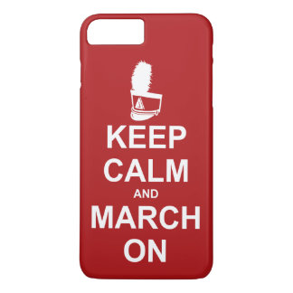 Marching Band Keep Calm and March On iPhone 7 Plus Case