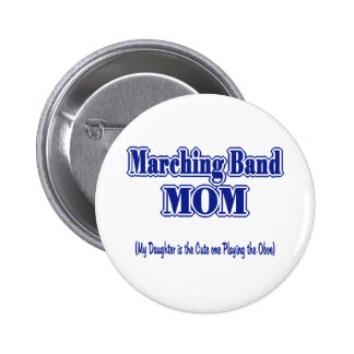 Marching Band Mom/ Oboe 2 Inch Round Button