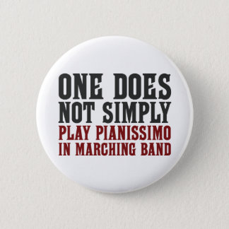 Marching Band Pianissimo 2 Inch Round Button