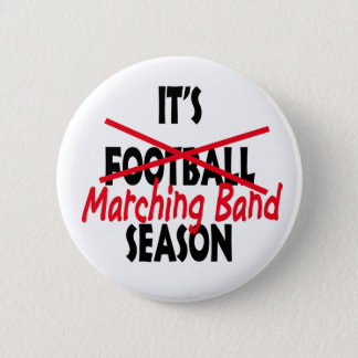 Marching Band Season / Red 2 Inch Round Button
