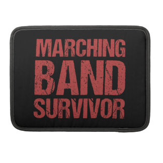 Marching Band Survivor Sleeve For MacBook Pro