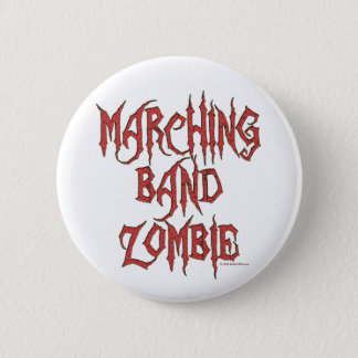 Marching Band Zombie 2 Inch Round Button