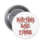 Marching Band Zombie Pinback Buttons
