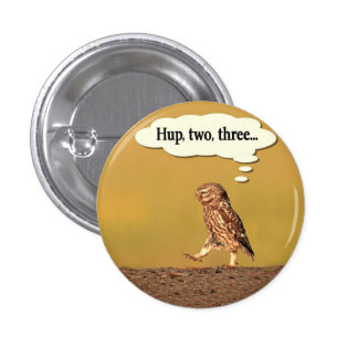 Marching Owl 1 Inch Round Button