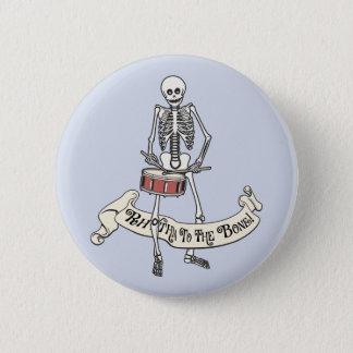 Marching Snare Drum Skeleton 2 Inch Round Button