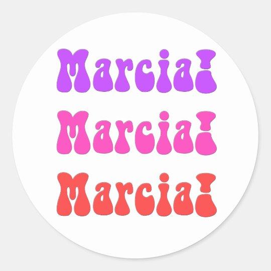 Marcia, Marcia, Marcia Classic Round Sticker