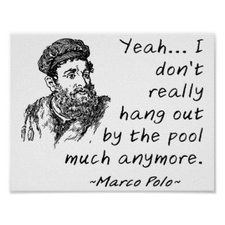 Marco Polo by the Pool Funny Poster