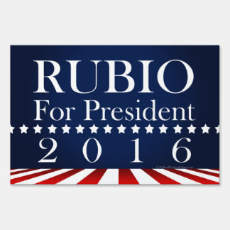 Marco Rubio 2016 for President Political Campaign Sign
