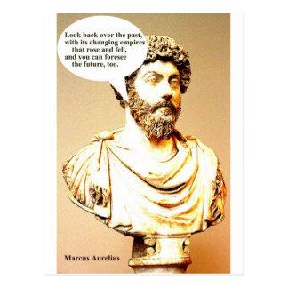 MARCUS AURELIUS quote; Look back over the past, wi Postcard
