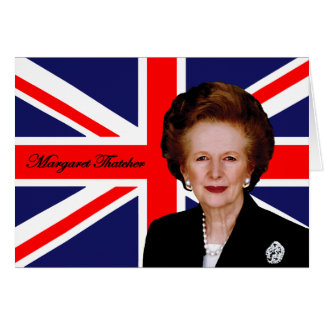 Margaret Thatcher - British Flag Card