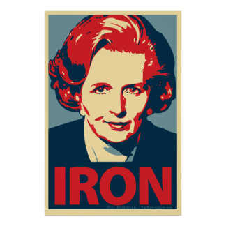 "Margaret Thatcher ""Iron"" Poster"