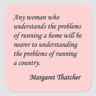 "Margaret Thatcher ""Running a country"" Quote Button Square Sticker"