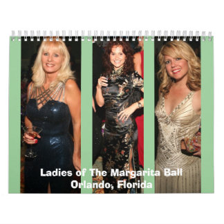 Margarita Ball Ladies Calendar