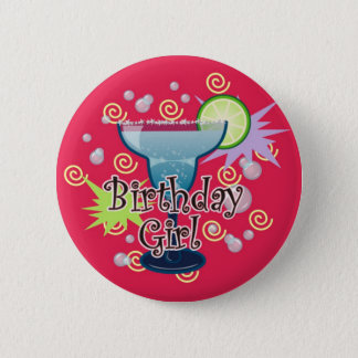 Margarita Birthday Girl 2 Inch Round Button