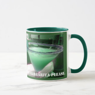 Margarita for me Mug