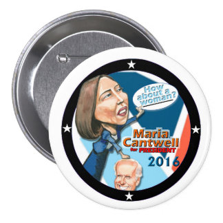 Maria Cantwell for President 2016 3 Inch Round Button