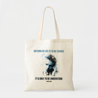 Marie Curie - Nothing in Life is to be feared Tote Bag