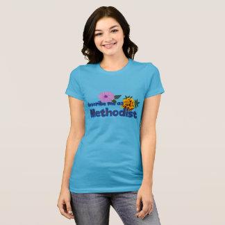 Marigold, Dahlia, Describe Me as Methodist T-Shirt