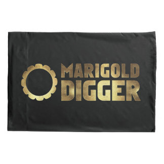 Marigold digger pillowcase