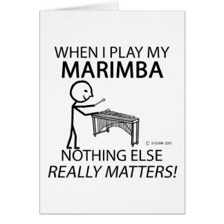 Marimba Nothing Else Matters Greeting Card
