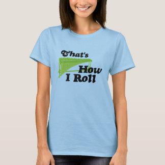 Marimba - That's How I Roll T-Shirt