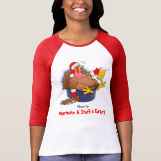 Marinate and Stuff a Turkey (Beer) T-Shirt