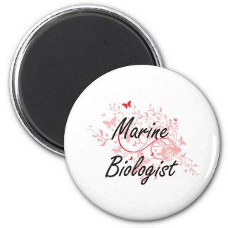 Marine Biologist Artistic Job Design with Butterfl 2 Inch Round Magnet