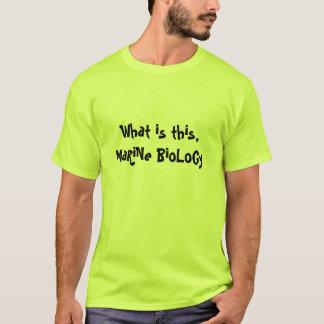 MaRiNe BioLoGy T-Shirt