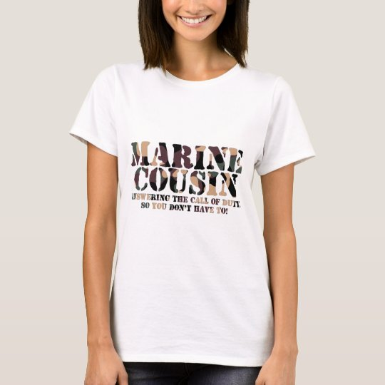 Marine Cousin Answering Call T-Shirt