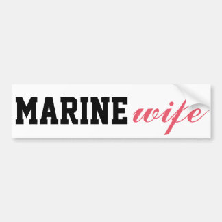Marine wife bumper sticker