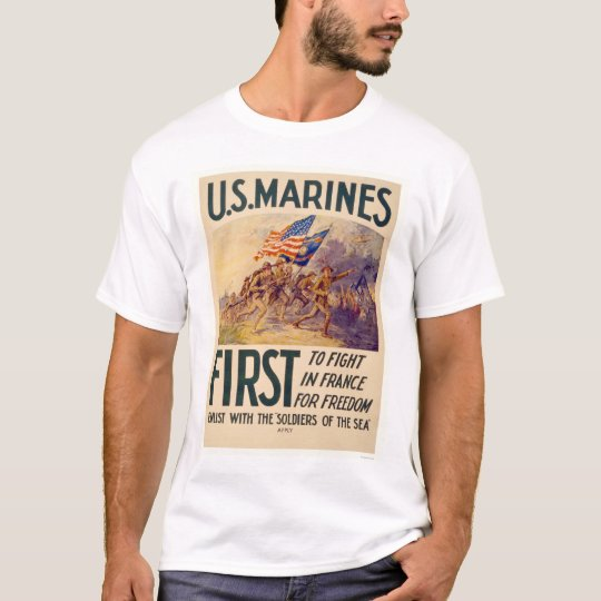 Marines - First to Fight in France for Freedom T-Shirt