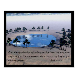 Mark 11:25 Poster