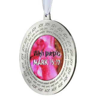 Mark 15-17 A Crown Of Thorns On The Head Pewter Ornament