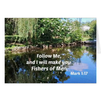 Mark 1:17 Follow me and I will make you fishers of Card