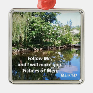 Mark 1:17 Follow me and I will make you fishers of Silver-Colored Square Ornament