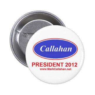 Mark Callahan for President button 2012