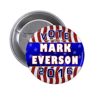 Mark Everson President 2016 Election Republican 2 Inch Round Button