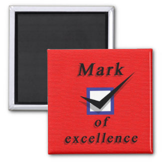 'Mark of Excellence' Magnet