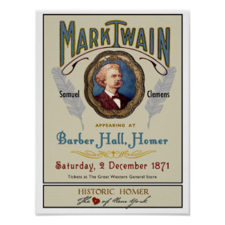 Mark Twain at Barber Hall Historic Homer NY Poster