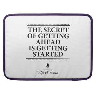 Mark Twain inspirational quote - get it started Sleeves For MacBook Pro
