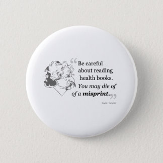 Mark Twain Quote 5 2 Inch Round Button