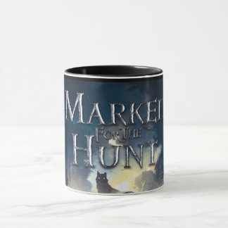 Marked For The Hunt Mug