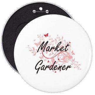 Market Gardener Artistic Job Design with Butterfli 6 Inch Round Button