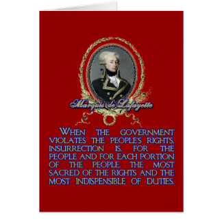 Marquis de Lafayette Quote on Insurrection Card