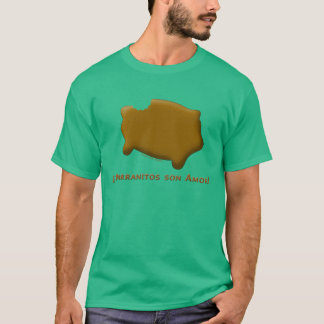 Marranitos son Amor (Marranitos are Love) T-Shirt